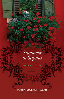 Summers in Supino: Becoming Italian (BOK)