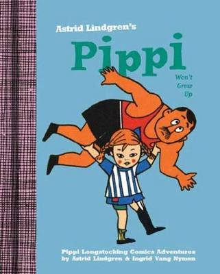 Pippi Won't Grow Up (BOK)