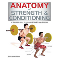 Anatomy of Strength & Conditioning (BOK)