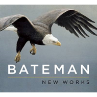 Bateman: New Works (BOK)