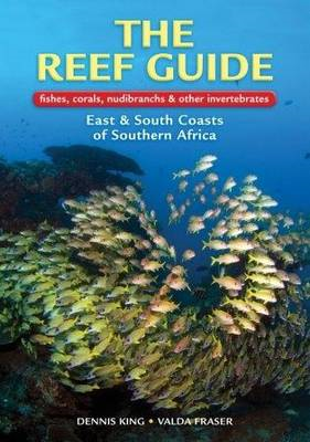 Reef Guide to Fishes, Corals, Nudibranchs and Other Inverteb (BOK)