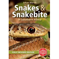 Snakes and Snakebite in Southern Africa (BOK)