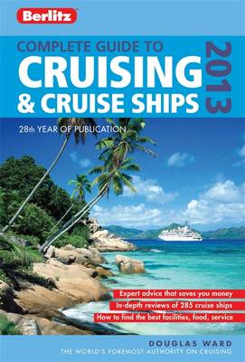 Berlitz: Complete Guide to Cruising and Cruise Ships: 2013 (BOK)