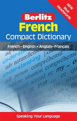 Berlitz Language: French Compact Dictionary: French-English, Anglais-Franethcais (BOK)