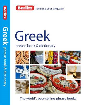 Berlitz Phrase Book & Dictionary Greek (BOK)
