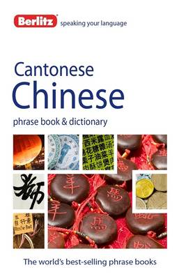 Berlitz Language: Cantonese Chinese Phrasebook & Dictionary (BOK)