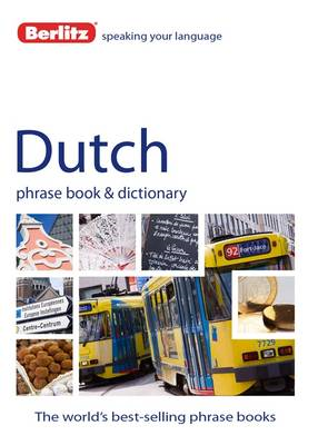 Berlitz Language: Dutch Phrase Book & Dictionary (BOK)
