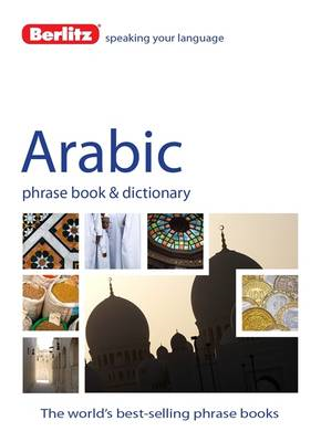 Berlitz Language: Arabic Phrase Book & Dictionary (BOK)