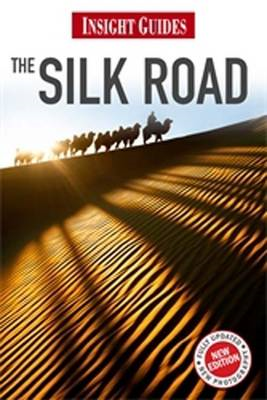 Insight Guides: Silk Road (BOK)