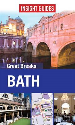 Insight Guides: Great Breaks Bath (BOK)