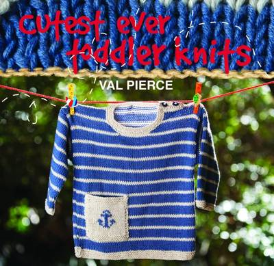 Cutest Ever Toddler Knits (BOK)