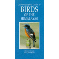 Photographic Guide to Birds of the Himalayas (BOK)