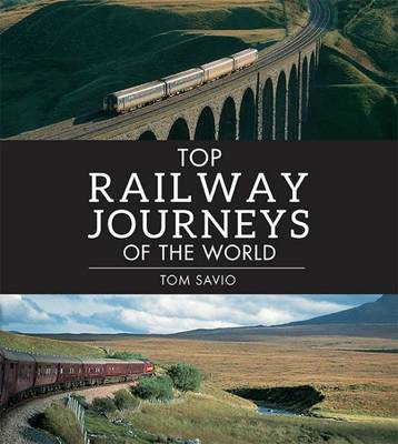 Top steam journeys of the world (BOK)