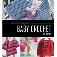 Weekend Projects: Baby Crochet (BOK)