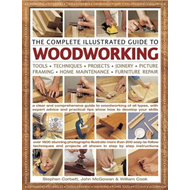 Complete Illustrated Guide to Woodworking (BOK)