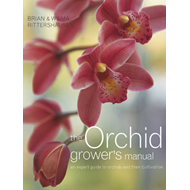 The Orchid Grower's Manual: An Expert Guide to Orchids and Their Cultivation (BOK)