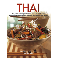 Thai: The Exotic Cooking of Thailand and Asia Made Easy, with a Guide to Ingredients and Over 300 St (BOK)