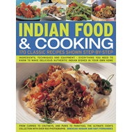 Indian Food & Cooking: 170 Classic Recipes Shown Step-by-step (BOK)