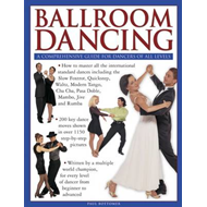 Ballroom Dancing: a Comprehensive Guide for Dancers of All Levels (BOK)