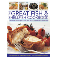 The Great Fish & Shellfish Cookbook: the Definitive Cook's Collection with Over 200 Fabulous Recipes (BOK)