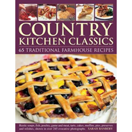 Country Kitchen Classics: 65 Traditional Farmhouse Recipes : Rustic Soups, Fish, Poultry, Game and M (BOK)