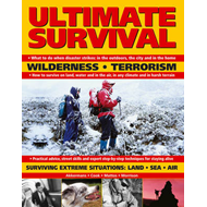 Ultimate Survival: Wilderness, Terrorism, Surviving Extreme Situations - Land, Sea, Air (BOK)