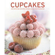 Cupcakes: 150 Enticing Recipes Shown in 300 Photographs (BOK)