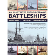 An Illustrated Encyclopedia of Battleships from 1860 to the First World War (BOK)