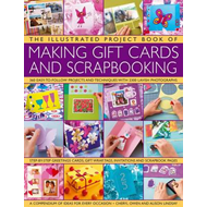 Illustrated Project Book of Making Gift Cards and Scrapbooki (BOK)