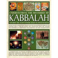 Understanding the Mysteries of Kabbalah: Exploring the Ancient Esoteric Heart of Jewish Mysticism: O (BOK)