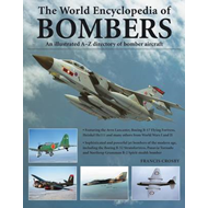 World Encyclopedia of Bombers: an Illustrated A-Z Directory of Bomber Aircraft (BOK)