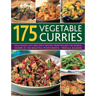 175 Vegetable Curries: Deliciously Hot and Spicy Recipes from Around the World, Shown in 190 Beautif (BOK)