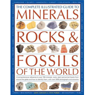 Complete Illustrated Guide to Minerals, Rocks & Fossils (BOK)