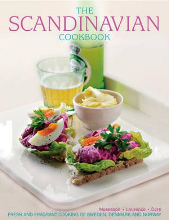 The Scandinavian Cookbook: Fresh and Fragrant Cooking of Sweden, Denmark and Norway (BOK)