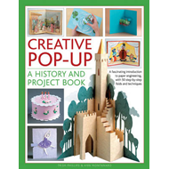 Creative Pop-up: A History and Project Book (BOK)
