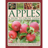 Apples & How To Grow Them (BOK)