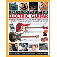 Learn How to Play the Electric Guitar (BOK)