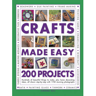 Crafts Made Easy: 200 Projects (BOK)