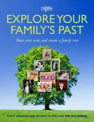 Explore Your Family's Past: Trace Your Roots and Create a Family Tree (BOK)