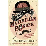 The Notable Brain of Maximilian Ponder (BOK)