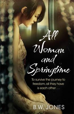 All Woman and Springtime (BOK)
