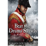 Beat the Drums Slowly (BOK)