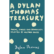 Dylan Thomas Treasury (BOK)