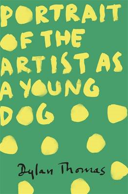 Portrait of the Artist as a Young Dog (BOK)