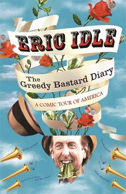 The Greedy Bastard Diary: A Comic Tour of America (BOK)