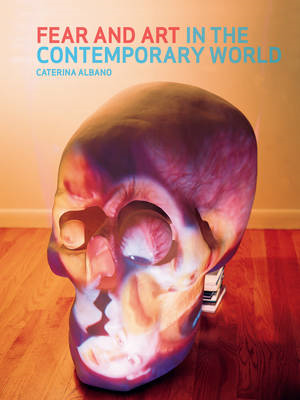 Fear and Art in the Contemporary World (BOK)