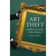 Art Theft: and the Case of the Stolen Turner (BOK)