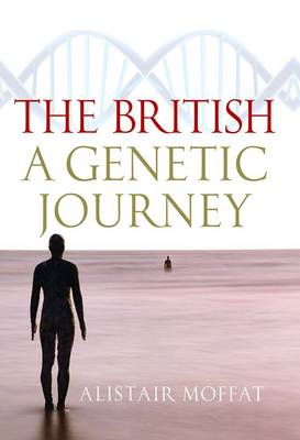 The British: A Genetic Journey (BOK)