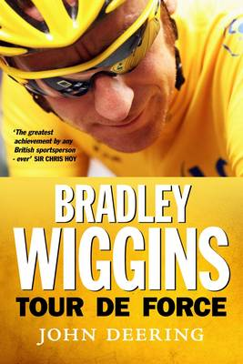 Bradley Wiggins: Tour de Force (BOK)