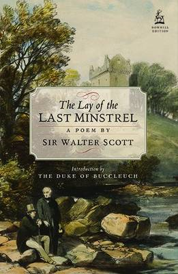 The Lay of the Last Minstrel: A Poem (BOK)